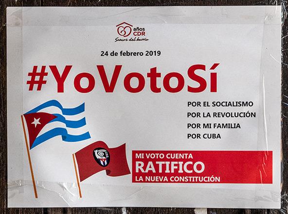 משאל עם – כן לסוציאליזם, כן למהפכה, כן למשפחה, כן לקובה | צילום: רפי קורן